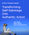 90-Days to Transform Self-Sabotage Into Authentic Action