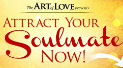 The Art of Love Presents Attract Your Soulmate Now