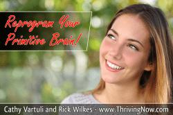 Reprogram Your Primitive Brain