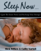Sleep Now… Quiet The Inner Noise and Recharge Your Energy!