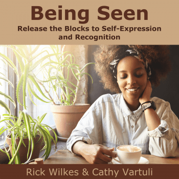 Being Seen – Release the Blocks to Self-Expression and Recognition 1