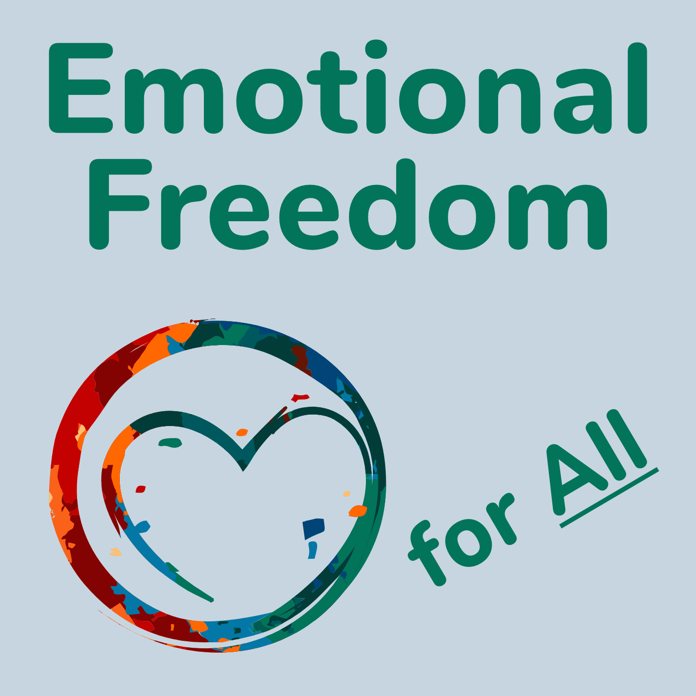 Emotional Freedom for All ~ Podcast 1